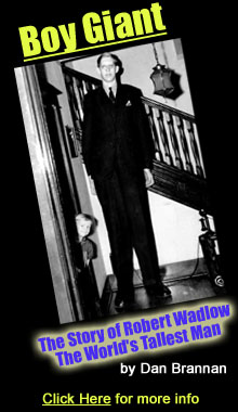 Boy Giant, The Story of Robert Wadlow by Dan Brannan